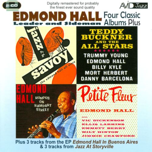 Four Classic Albums Plus: Petite Fleur/Rumpus on Rampart Street/Teddy Buckner and the All Stars/Jazz at the Savoy