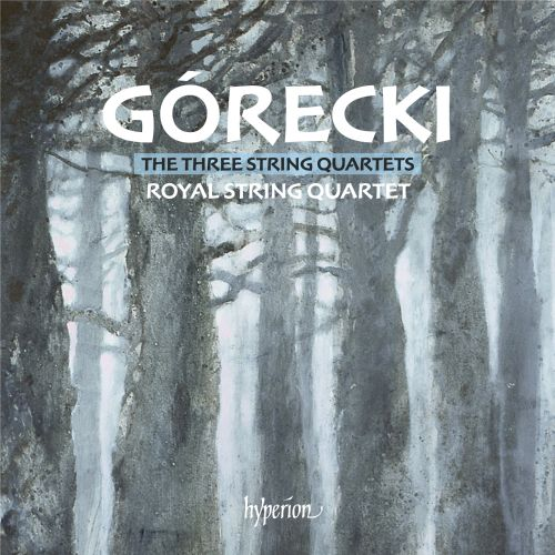Górecki: The Three String Quartets