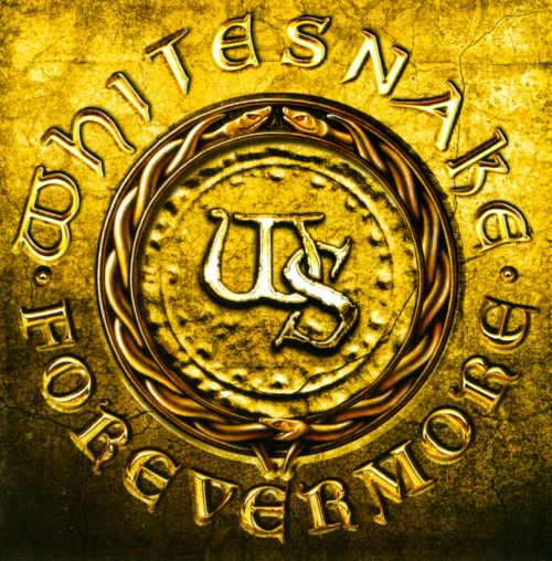 Forevermore - Whitesnake | Songs, Reviews, Credits | AllMusic