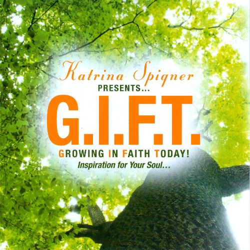 G.I.F.T. Growing In Faith Today!
