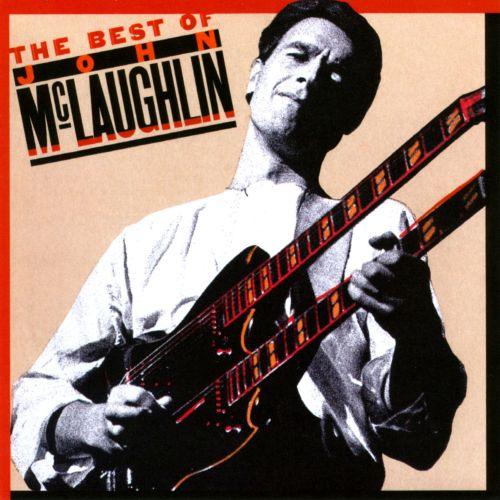 The Best of John McLaughlin [Wounded Bird]