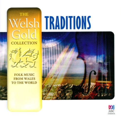 Traditions: Folk Music from Wales to the World