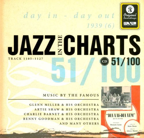 Jazz In The Charts 51/100: Day In - Day Out 1939, Vol. 6