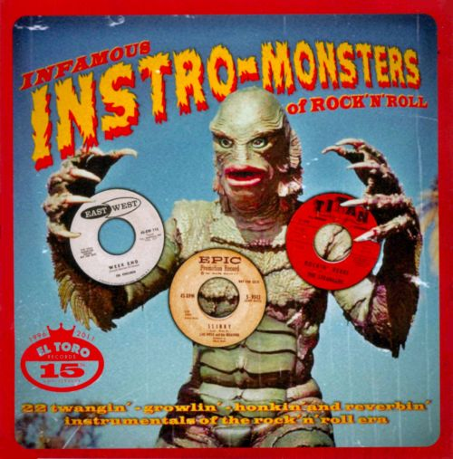 Infamous Instro-Monsters of Rock 'n' Roll