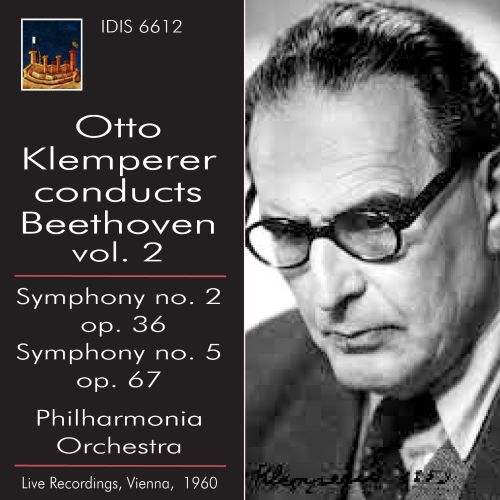 Otto Klemperer Conducts Beethoven, Vol. 2