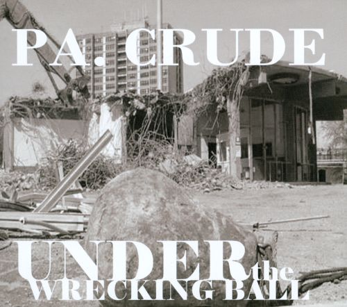 Under the Wrecking Ball