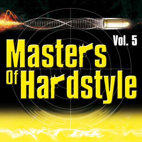 Masters of Hardstyle, Vol. 5