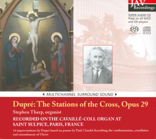 Dupré: The Stations of the Cross, Op. 29