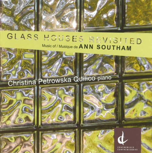 Ann Southam: Glass Houses Revisited