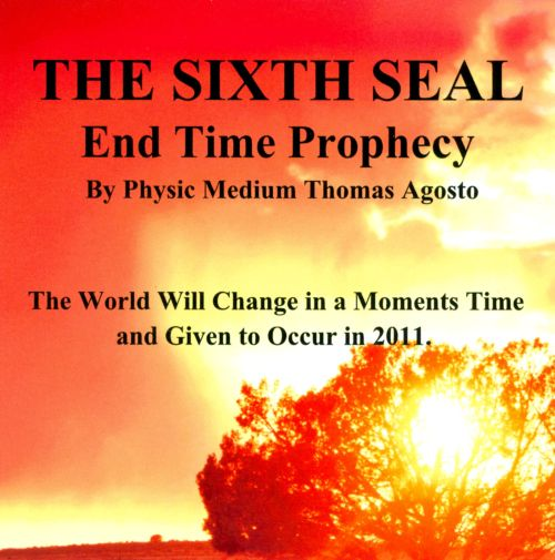 The Sixth Seal: End Time Prophecy