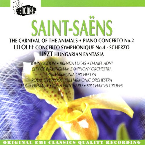 Saint-Saëns: The Carnival of the Animals; Piano Concerto No. 2; Litolff: Concerto Symphoniqu No. 4