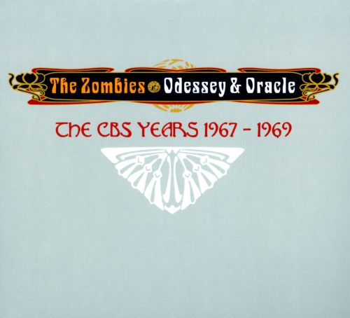 Odessey & Oracle: The CBS Years 1967-1969
