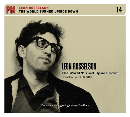 The World Turned Upside Down: Rosselsongs 1960-2010
