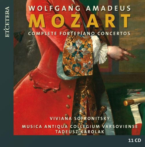 Wolfgang Amadeus Mozart: Complete Fortepiano Concertos ...