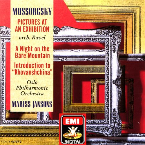 Mussorgsky: Pictures at an Exhibition; A Night on the Bare Mountain; Introduction to Khovanshchina