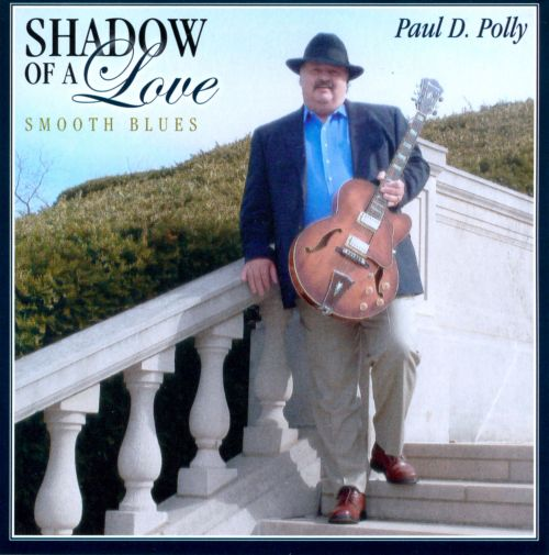 Shadow of a Love: Smooth Blues
