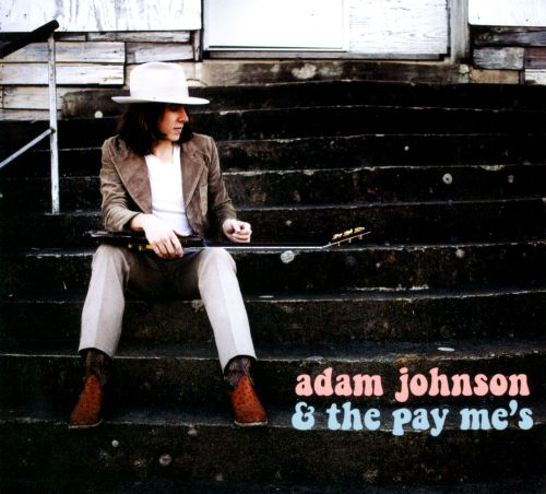 Adam Johnson & The Pay Me's