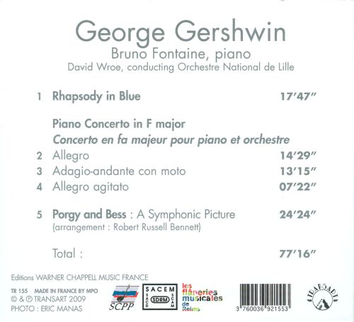 George Gershwin: Rhapsody in Blue; Piano Concerto; Porgy & Bess - A Symphonic Picture