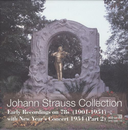 Johann Strauss Collection: Early Recordings on 78s