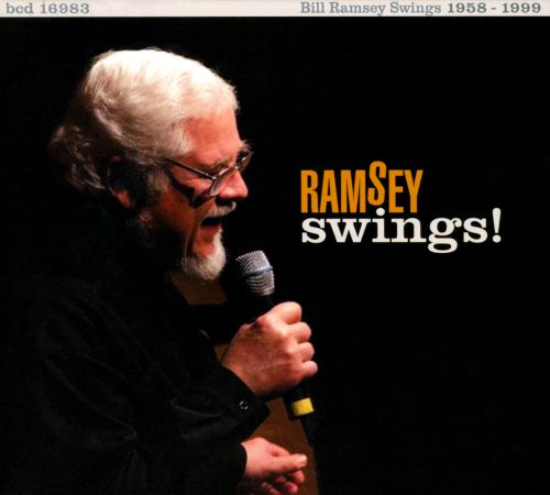Bill Ramsey Swings! 1958-1999