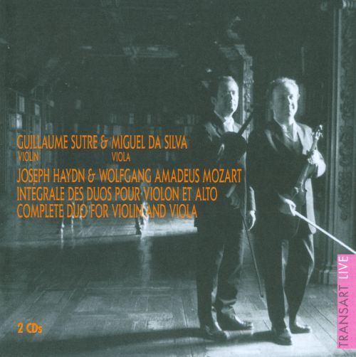 Haydn & Mozart: Complete Duo for Violin and Viola