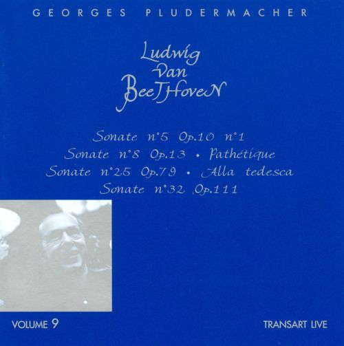 Georges Pludermacher plays Beethoven, Vol. 9
