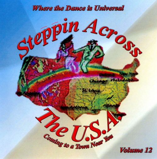 Steppin Across The USA, Vol. 12