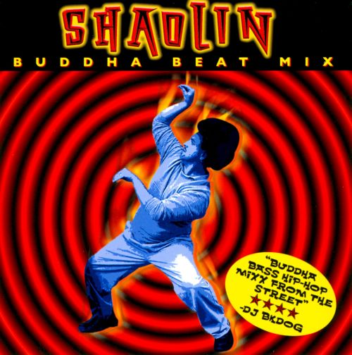Shaolin Buddha Beat Mix