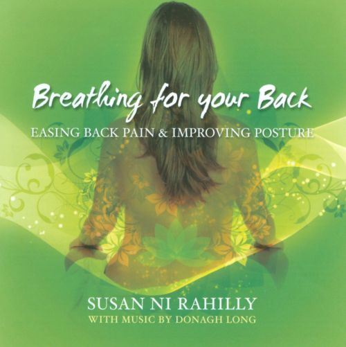 Breathing For your Back: Easing Back Pain & Improving Posture