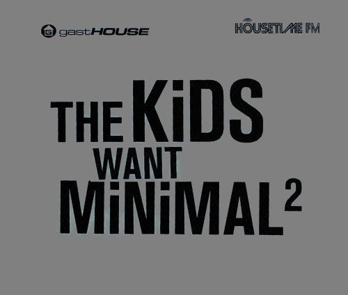 The  Kids Want Minimal, Vol. 2