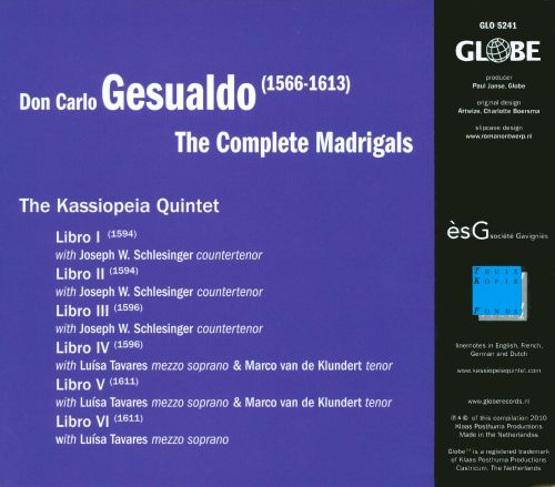 Don Carlo Gesualdo: The Complete Madrigals