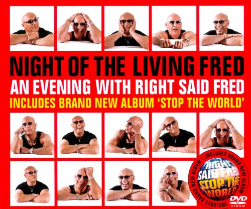 Night of the Living Fred: An Evening with Right Said Fred/Stop the World