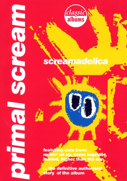 Classic Albums: Screamadelica [DVD]