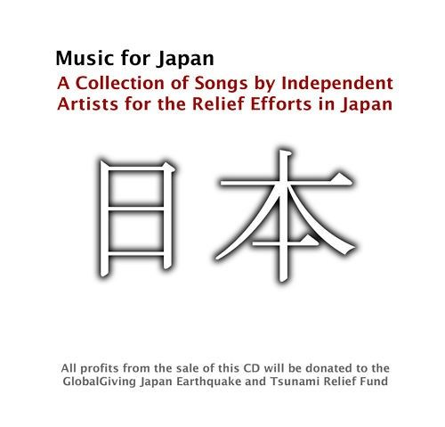 Music For Japan A Collection Of Songs By Independent Artists For