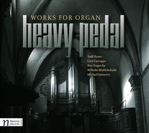 Heavy Pedal: Works for Organ