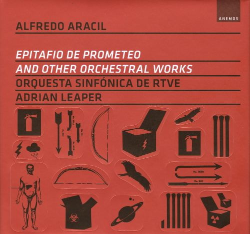 Alfredo Aracil: Epitafio de Prometeo and Other Orchestral Works
