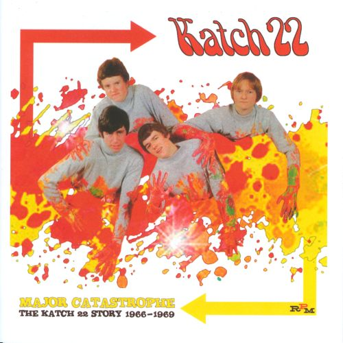 Major Catastrophe (The Katch 22 Story 1966-1969)