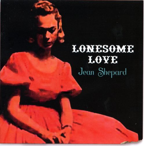 Lonesome Love/This Is Jean Shepard