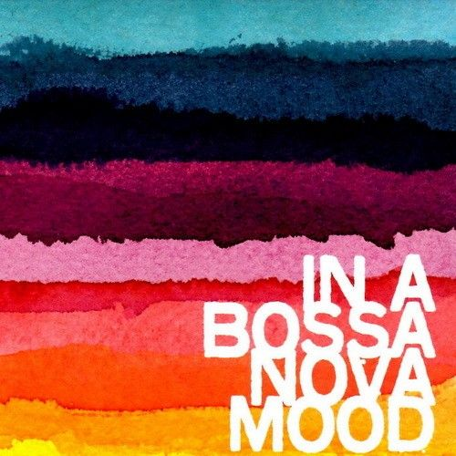 In a Bossa Nova Mood