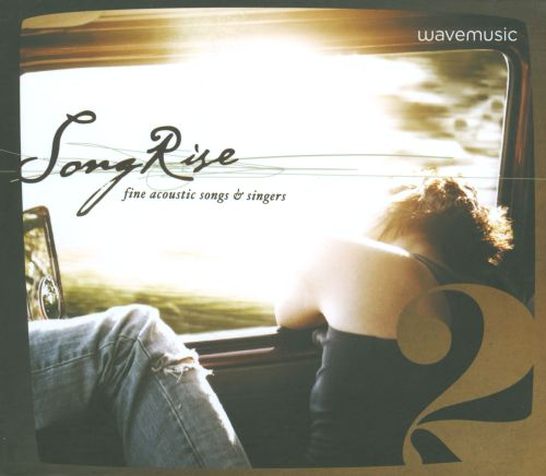 Wavemusic: Song Rise - Fine Acoustic Songs & Singers, Vol. 2