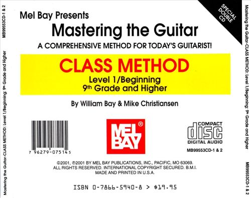 Mastering the Guitar-Class Method: Level 1/Beginning: 9th Grade and Higher