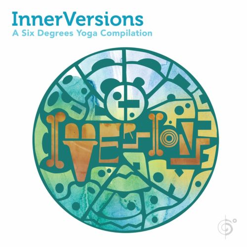 InnerVersions: A Six Degrees Yoga Compilation