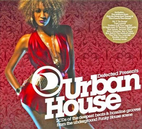 Defected Presents Urban House