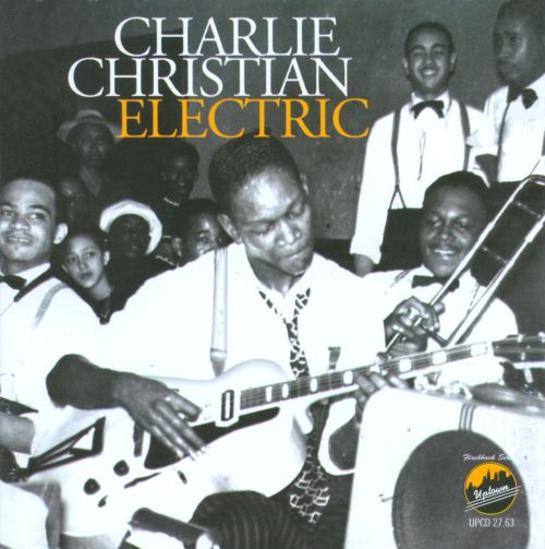 electric charlie christian songs reviews credits allmusic. Black Bedroom Furniture Sets. Home Design Ideas