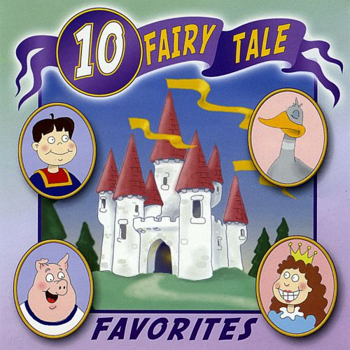 10 Fairy Tale Favorites