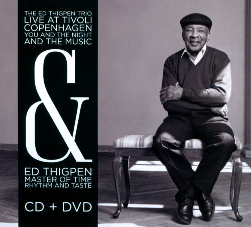 Live At Tivoli, Copenhagen: You And The Night And the Music/Ed Thigpen: Master of Time, Rhythm And Taste