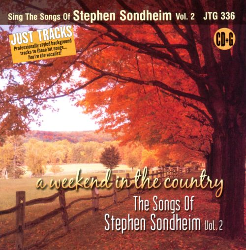 Sing the Songs of Stephen Sondheim Vol. 2: A Weekend In the Country