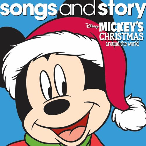 Songs and Story: Mickey's Christmas Around the World