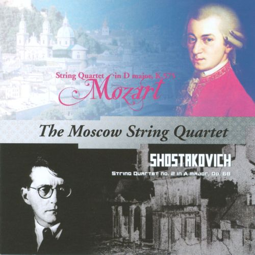 Mozart: String Quartet in D major, K.575; Shostakovich: String Quartet No. 2