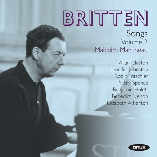 Britten: Songs, Vol. 2
